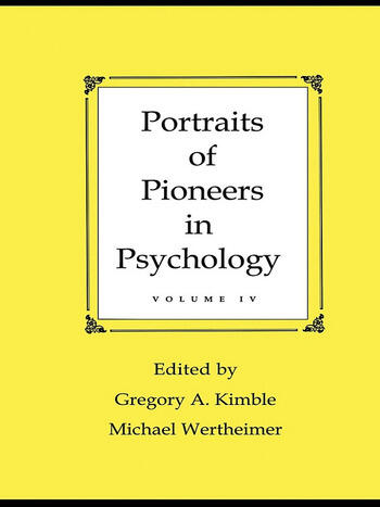 Portraits of Pioneers in Psychology Volume IV book cover