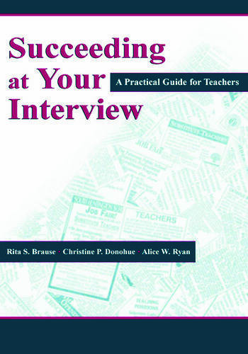 Succeeding at Your Interview A Practical Guide for Teachers book cover