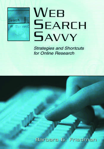 Web Search Savvy Strategies and Shortcuts for Online Research book cover
