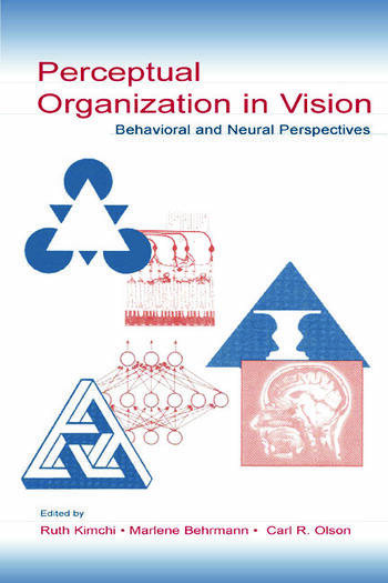 Perceptual Organization in Vision Behavioral and Neural Perspectives book cover
