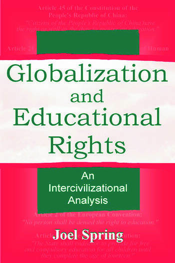 Globalization and Educational Rights An Intercivilizational Analysis book cover