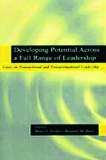 Developing Potential Across a Full Range of Leadership TM Cases on Transactional and Transformational Leadership book cover