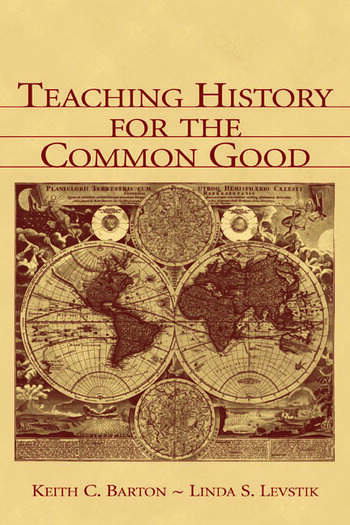 Teaching History for the Common Good book cover