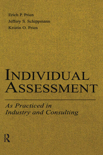 Individual Assessment As Practiced in Industry and Consulting book cover