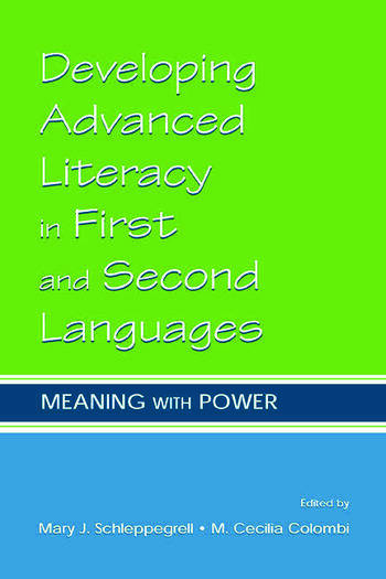 Developing Advanced Literacy in First and Second Languages Meaning With Power book cover