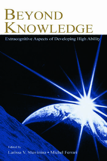 Beyond Knowledge Extracognitive Aspects of Developing High Ability book cover