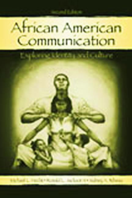 African American Communication Exploring Identity and Culture book cover