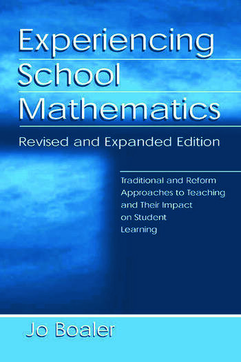 Experiencing School Mathematics Traditional and Reform Approaches To Teaching and Their Impact on Student Learning, Revised and Expanded Edition book cover