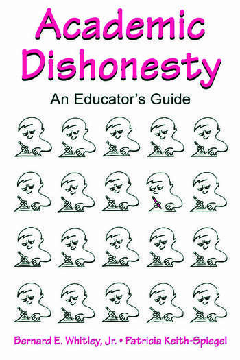 Academic Dishonesty An Educator's Guide book cover