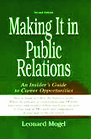 Making It in Public Relations An Insider's Guide To Career Opportunities book cover