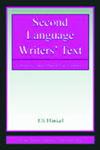 Second Language Writers' Text Linguistic and Rhetorical Features book cover