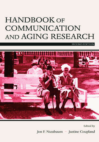 Handbook of Communication and Aging Research book cover