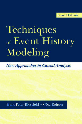 Techniques of Event History Modeling New Approaches to Casual Analysis book cover