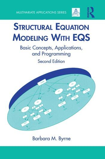 Structural Equation Modeling With EQS Basic Concepts, Applications, and Programming, Second Edition book cover