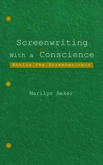 Screenwriting With a Conscience Ethics for Screenwriters book cover