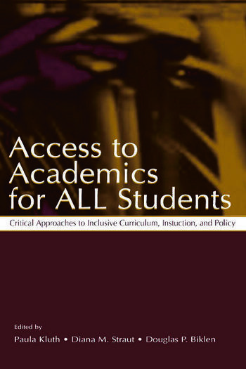 Access To Academics for All Students Critical Approaches To Inclusive Curriculum, Instruction, and Policy book cover