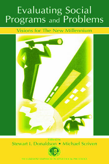 Evaluating Social Programs and Problems Visions for the New Millennium book cover