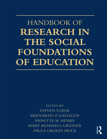 Handbook of Research in the Social Foundations of Education book cover