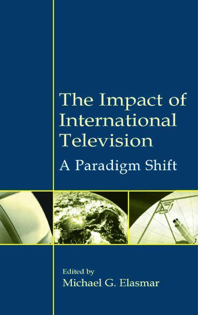 The Impact of International Television A Paradigm Shift book cover