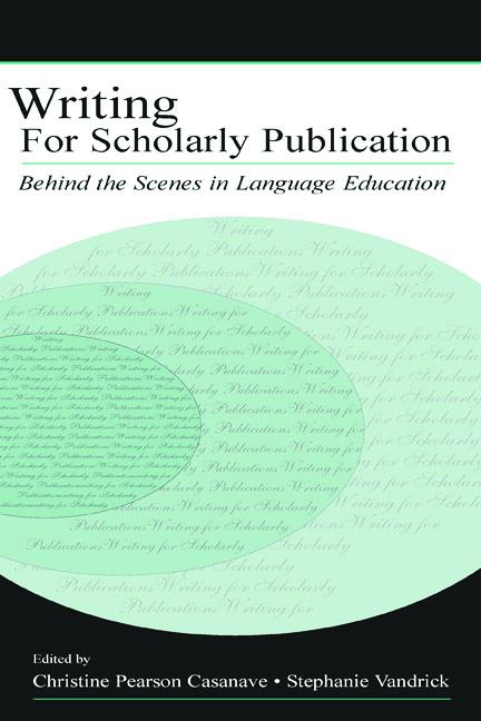 Writing for Scholarly Publication Behind the Scenes in Language Education book cover