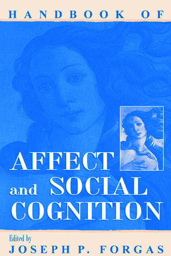 Handbook of Affect and Social Cognition book cover