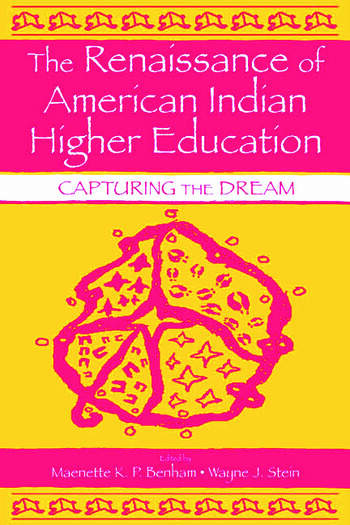 The Renaissance of American Indian Higher Education Capturing the Dream book cover