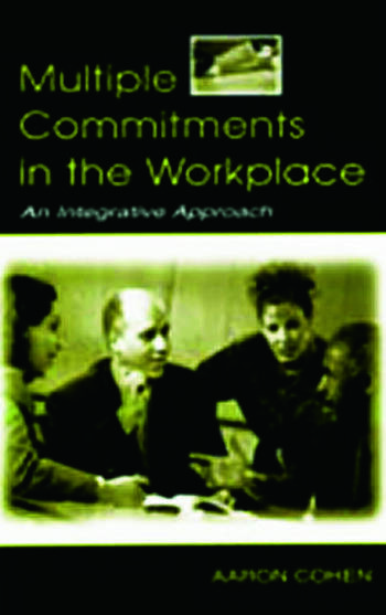 Multiple Commitments in the Workplace An Integrative Approach book cover
