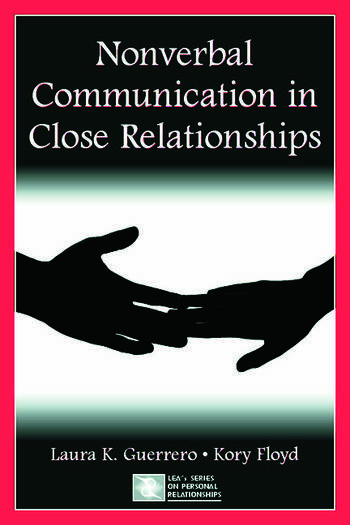 Nonverbal Communication in Close Relationships book cover