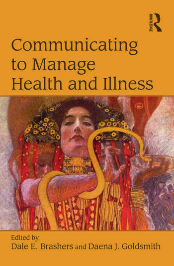 Communicating to Manage Health and Illness book cover