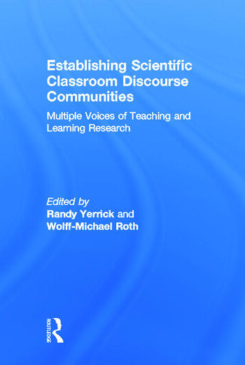 Establishing Scientific Classroom Discourse Communities Multiple Voices of Teaching and Learning Research book cover