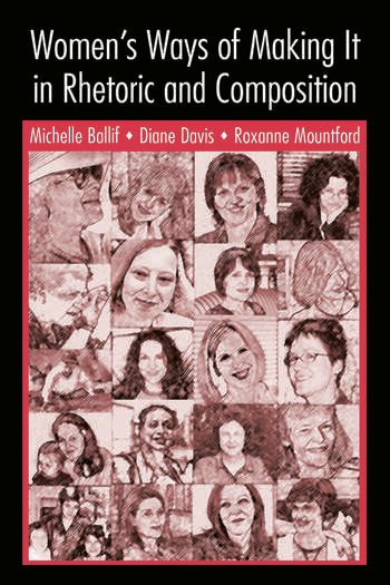 Women's Ways of Making It in Rhetoric and Composition book cover