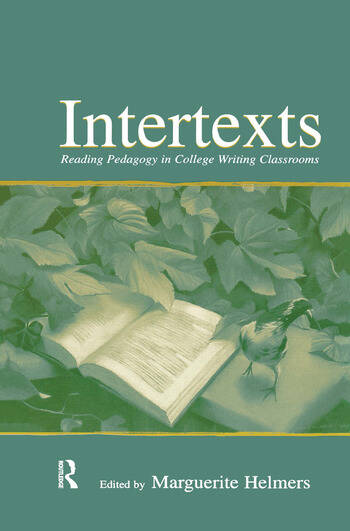 Intertexts Reading Pedagogy in College Writing Classrooms book cover