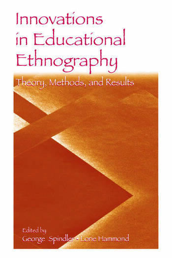 Innovations in Educational Ethnography Theories, Methods, and Results book cover