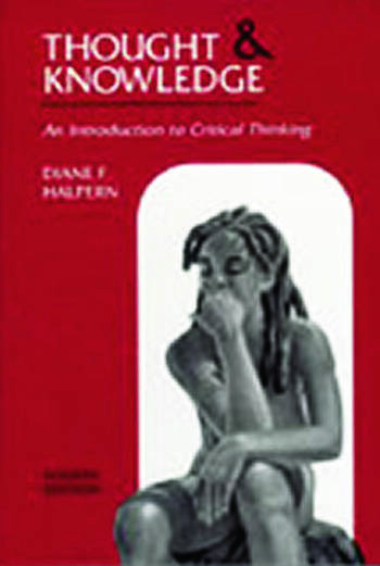 Thought and Knowledge An Introduction to Critical Thinking book cover
