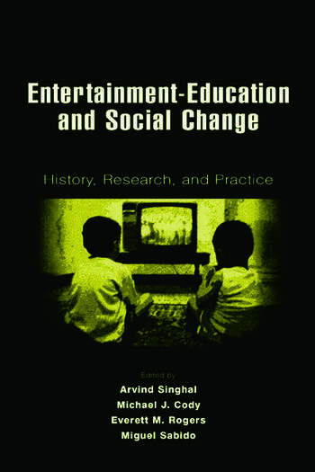 Entertainment-Education and Social Change History, Research, and Practice book cover