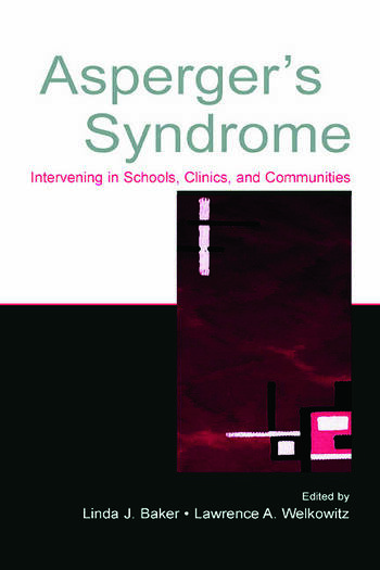 Asperger's Syndrome Intervening in Schools, Clinics, and Communities book cover