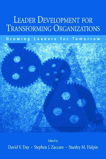 Leader Development for Transforming Organizations Growing Leaders for Tomorrow book cover