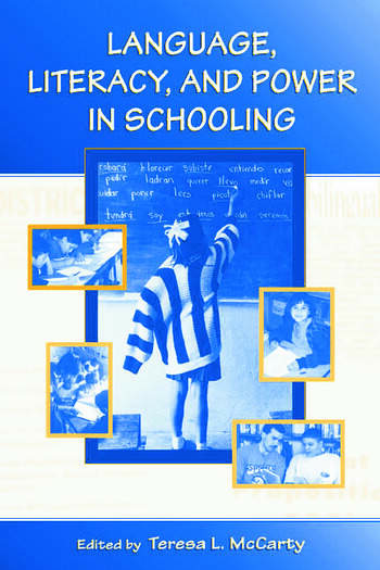 Language, Literacy, and Power in Schooling book cover