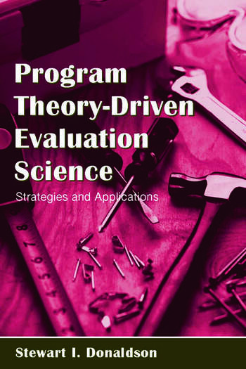 Program Theory-Driven Evaluation Science Strategies and Applications book cover