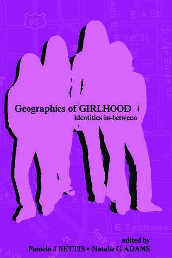 Geographies of Girlhood Identities In-between book cover