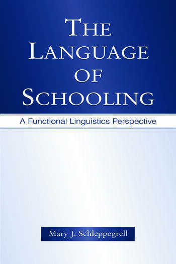 The Language of Schooling A Functional Linguistics Perspective book cover
