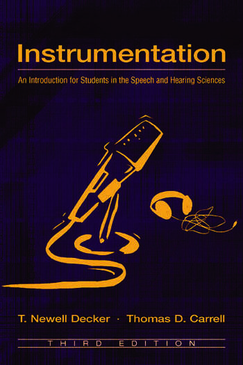 Instrumentation An Introduction for Students in the Speech and Hearing Sciences book cover