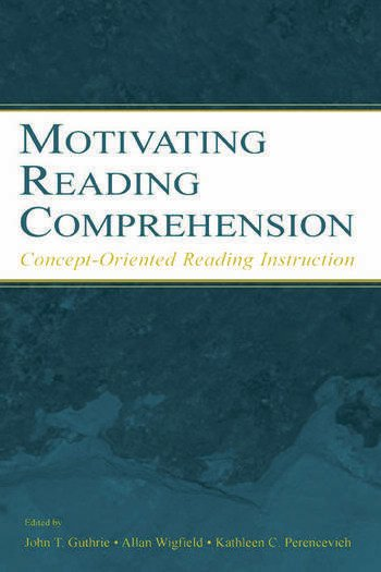 Motivating Reading Comprehension Concept-Oriented Reading Instruction book cover