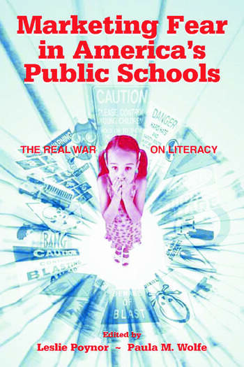 Marketing Fear in America's Public Schools The Real War on Literacy book cover