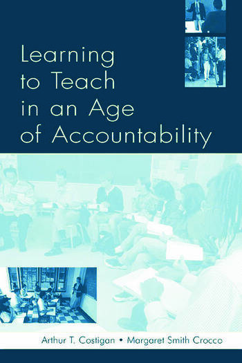Learning To Teach in an Age of Accountability book cover