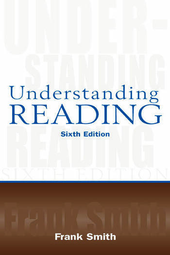 Understanding Reading A Psycholinguistic Analysis of Reading and Learning to Read book cover