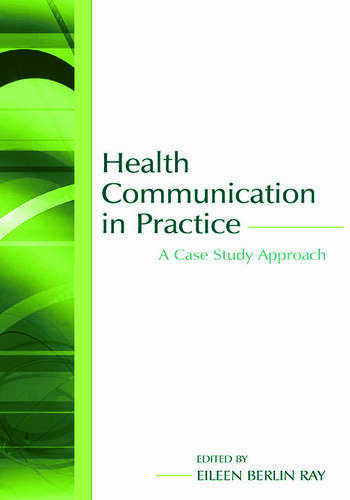 Health Communication in Practice A Case Study Approach book cover
