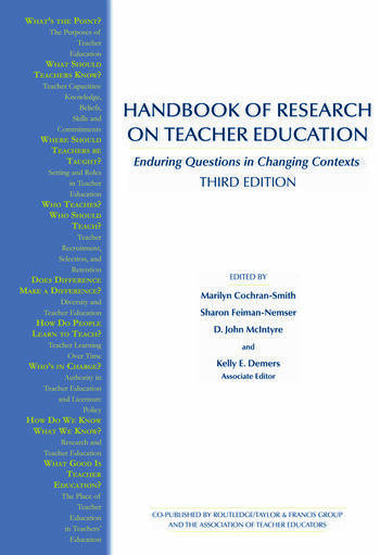 Handbook of Research on Teacher Education Enduring Questions in Changing Contexts book cover