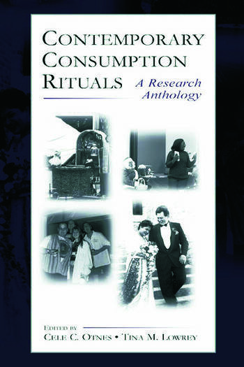 Contemporary Consumption Rituals A Research Anthology book cover