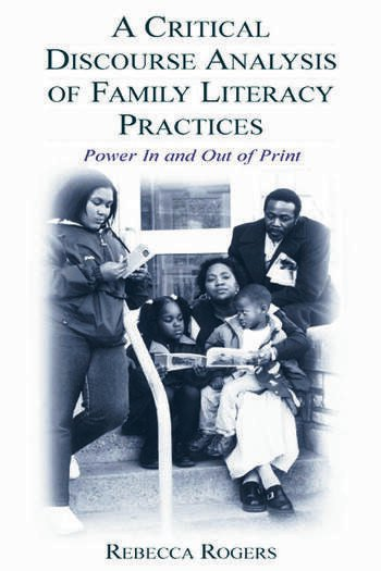 A Critical Discourse Analysis of Family Literacy Practices Power in and Out of Print book cover